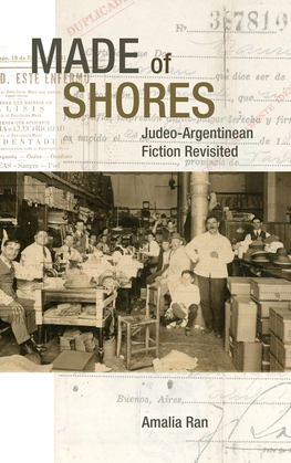 Made of Shores: Judeo-Argentinean Fiction Revisited