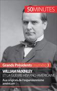 William McKinley et la guerre hispano-américaine