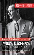 Lyndon B. Johnson et l'après Kennedy