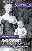Jean Fouquet, un artiste polyvalent