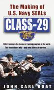 Class-29: The Making of U.S. Navy SEALs