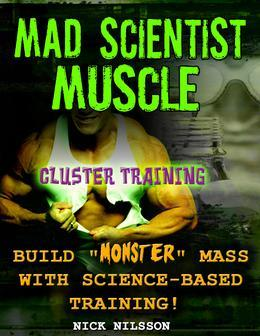 Mad Scientist Muscle: Cluster Training