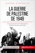 La guerre de Palestine de 1948