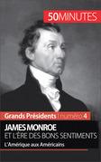 James Monroe et l'ère des bons sentiments