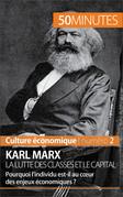 Karl Marx La lutte des classes et le capital