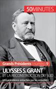 Ulysses S. Grant et la reconstruction du Sud