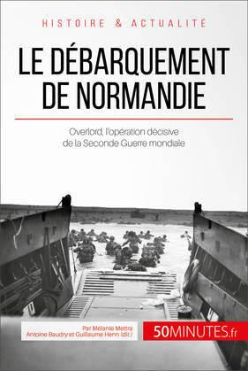 Le débarquement de Normandie