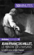 Jean-François Millet, le peintre des paysans