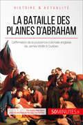 La bataille des plaines d'Abraham