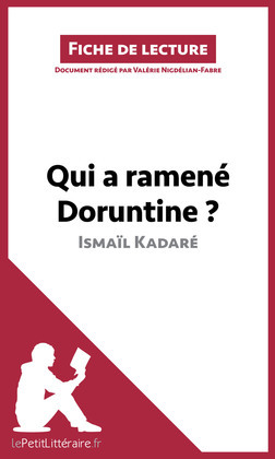 Qui a ramené Doruntine ? d'Ismaïl Kadaré (Fiche de lecture)