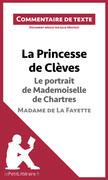La Princesse de Clèves de Madame de La Fayette - Le portrait de Mademoiselle de Chartres
