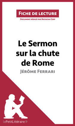 Le Sermon sur la chute de Rome de Jérôme Ferrari (Fiche de lecture)