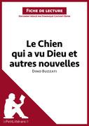 Le Chien qui a vu Dieu et autres nouvelles de Dino Buzzati (Fiche de lecture)