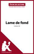 Lame de fond de Linda Lê (Fiche de lecture)