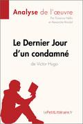 Florence Hellin - Le Dernier Jour d'un condamné de Victor Hugo (Fiche de lecture)