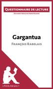 Gargantua de François Rabelais
