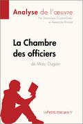 La Chambre des officiers de Marc Dugain (Fiche de lecture)