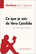 Ce que je sais de Vera Candida de Véronique Ovaldé (Fiche de lecture)