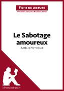 Le Sabotage amoureux d'Amélie Nothomb (Fiche de lecture)