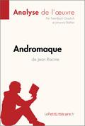 Andromaque de Jean Racine (Fiche de lecture)