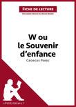 David Noiret - W ou le Souvenir d'enfance de Georges Perec (Fiche de lecture)
