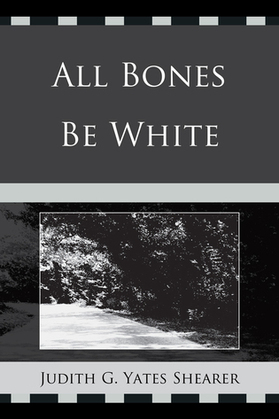 All Bones Be White