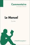 Le Manuel d'Épictète (Commentaire)
