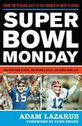 Super Bowl Monday: From the Persian Gulf to the Shores of West Florida-The New York Giants, the Buffalo Bills, and Super Bowl XXV