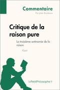 Critique de la raison pure de Kant - La troisième antinomie de la raison (Commentaire)