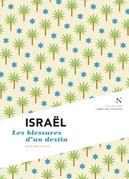 Israël : Les blessures d'un destin