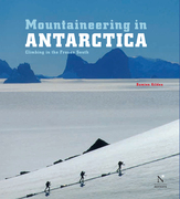 Mountaineering in Antarctica: complete guide