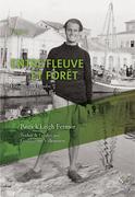 Entre fleuve et forêt : du moyen Danube aux Portes de Fer