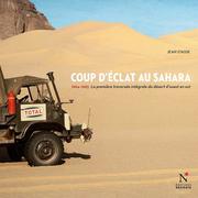 Coup d'éclat au Sahara