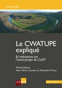 Le Cwatupe Explique et Indications Sur l'Avant-Projet de Codt