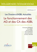 Le Fonctionnement des AG et des CA des ASBL. les Dossiers d'Asbl Actualites