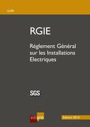 RGIE 2014 - Règlement Général sur les Installations Electriques