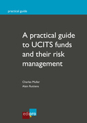 A practical guide to UCITS funds and their risk management