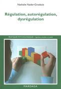 Régulation, autorégulation, dysrégulation