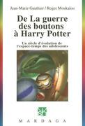 Jean-Marie Gauthier - De la guerre des boutons à Harry Potter
