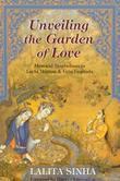 Unveiling the Garden of Love: Mystical Symbolism in Layla Majnun & Gita Govinda