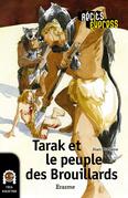 Tarak et le peuple des Brouillards