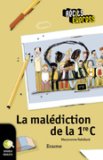 La malédiction de la 1re C