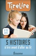 5 histoires à lire avant d'aller au lit