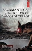 Sacamantecas y otros relatos vascos de terror