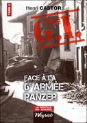 Le G.I. Face à la 6e armée Panzer