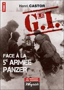 Le G.I Face à la Ve armée Panzer : Tome 2