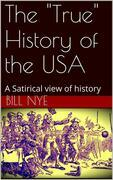 """The """"True"""" History of the USA"""