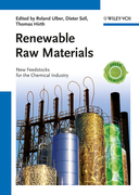 Renewable Raw Materials: New Feedstocks for the Chemical Industry