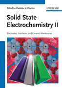 Solid State Electrochemistry II: Electrodes, Interfaces and Ceramic Membranes