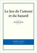 Marivaux - Le Jeu de l'amour et du hasard